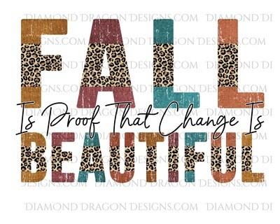 Fall - Fall Is Beautiful, Leopard Words, Waterslide