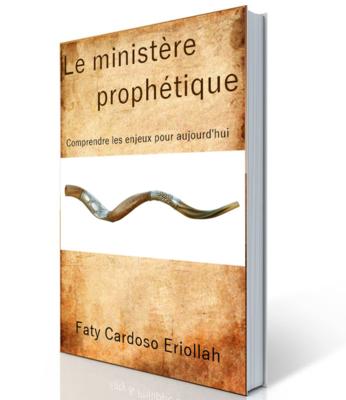Le ministère prophétique