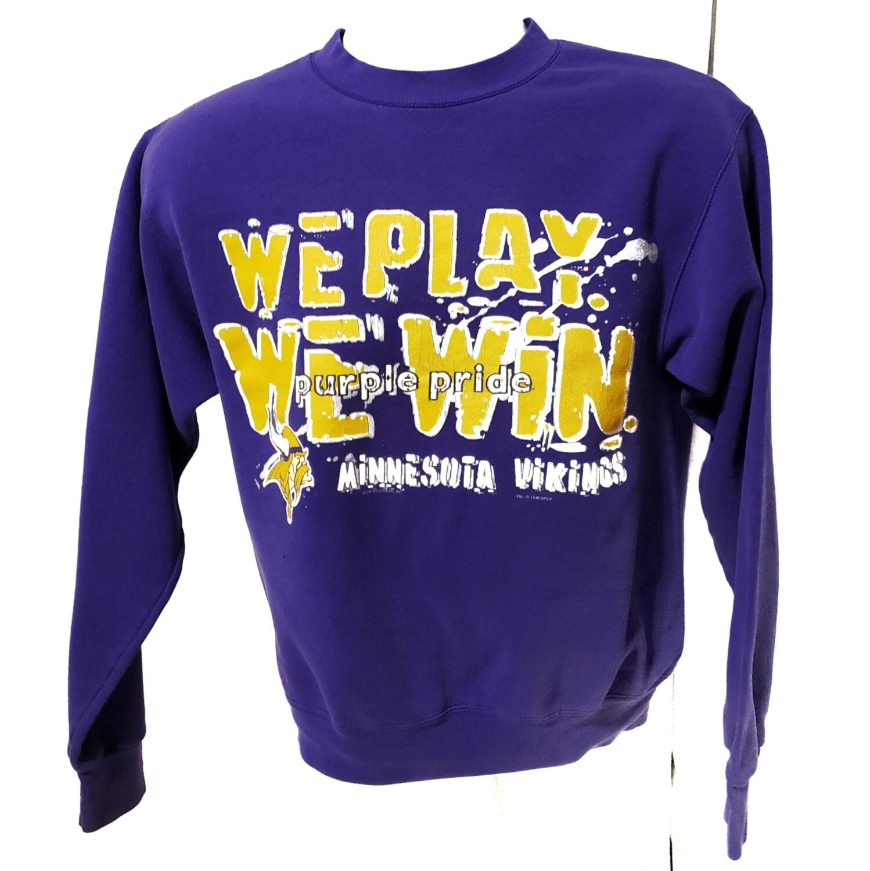 Minnesota Vikings We Play We Win Sweatshirt