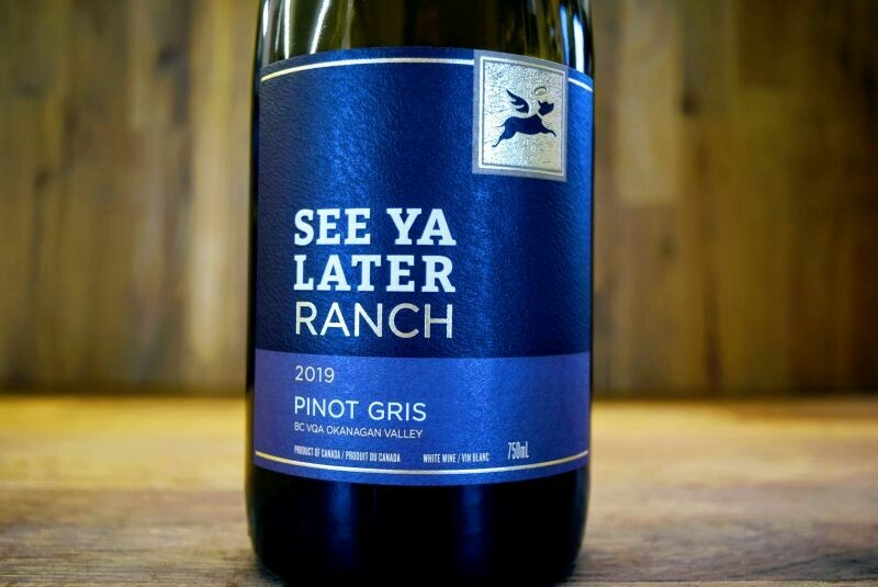 See Ya Later Ranch - Pinot Gris