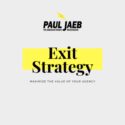 Exit Strategy:  How do I maximize the value of my agency