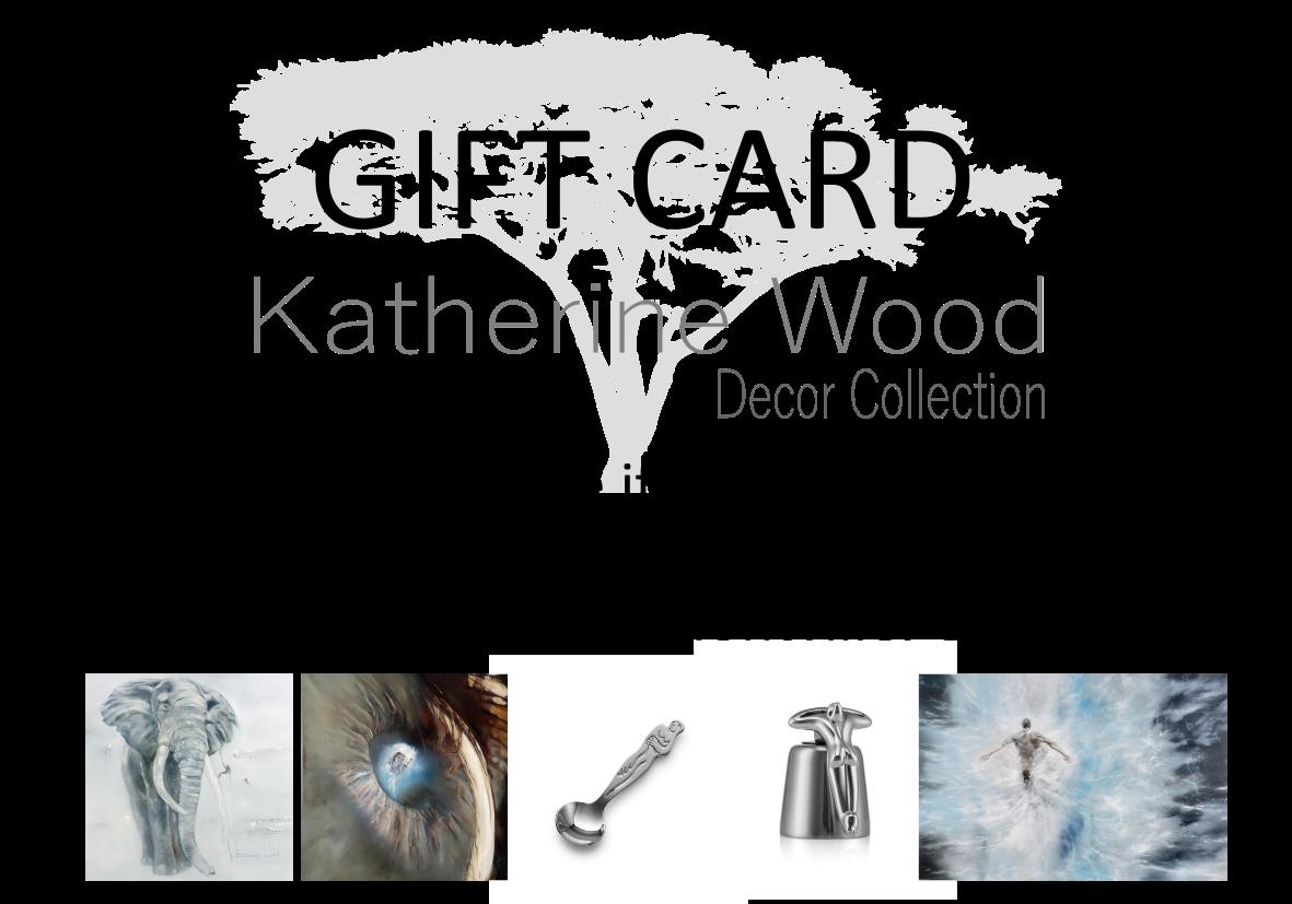 Katherine Wood Decor Gift card