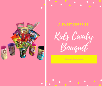 Kids Candy Bouquet Theme Cups