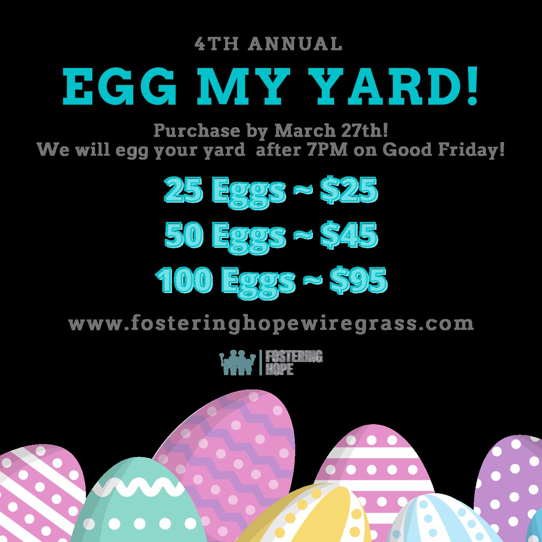 Egg My Yard!!
