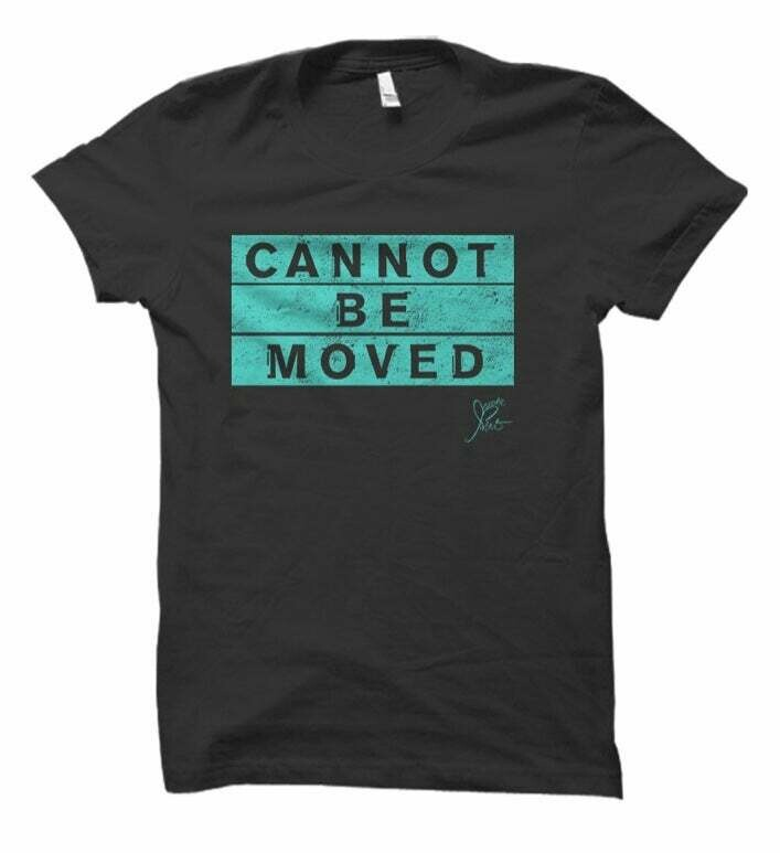 """""""Cannot Be Moved"""" Unisex Tee"""