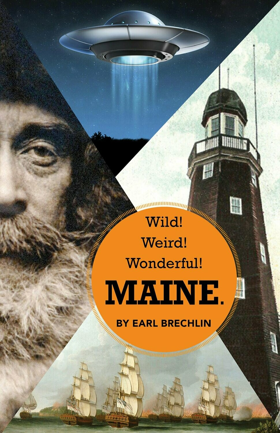 Wild! Weird! Wonderful! Maine Book