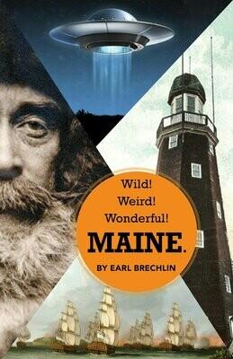 Wild! Weird! Wonderful! Maine Book