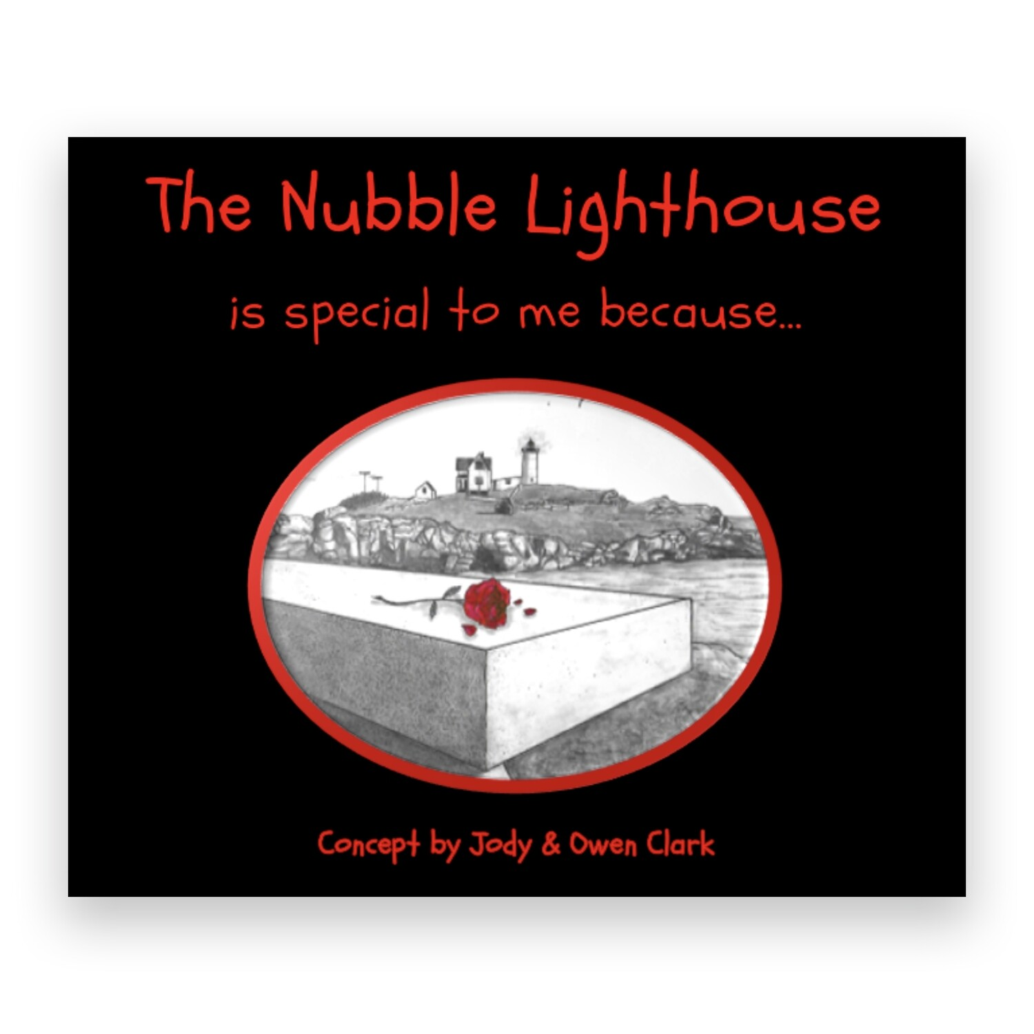 The Nubble is Special to me because