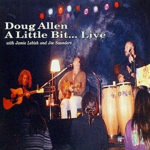 Doug Allen - A Little Bit LIve CD