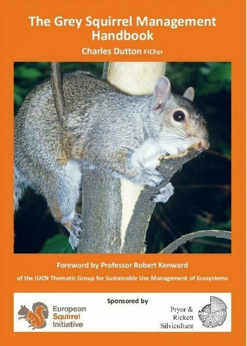 The Grey Squirrel Management Handbook By Charles Dutton