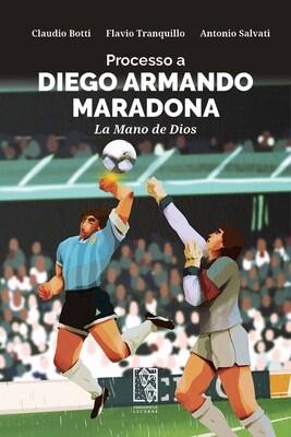 Processo a Diego Armando Maradona