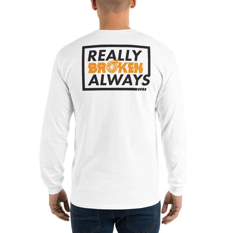 ReallyBrokenAlways OG Sweatshirt