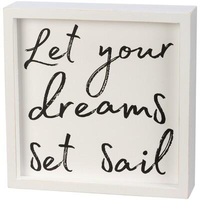 Dreams Box Sign