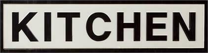 B&W Kitchen Sign