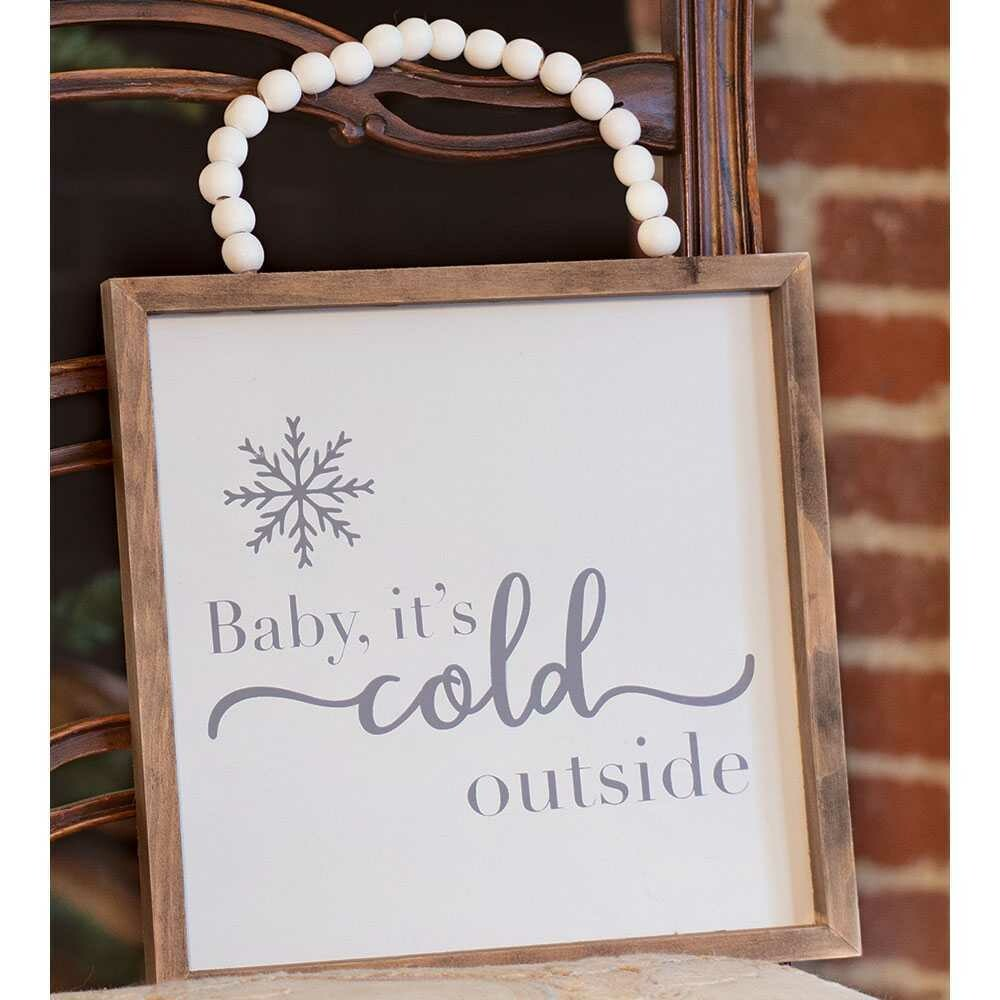 Cold Outside Beaded Sign