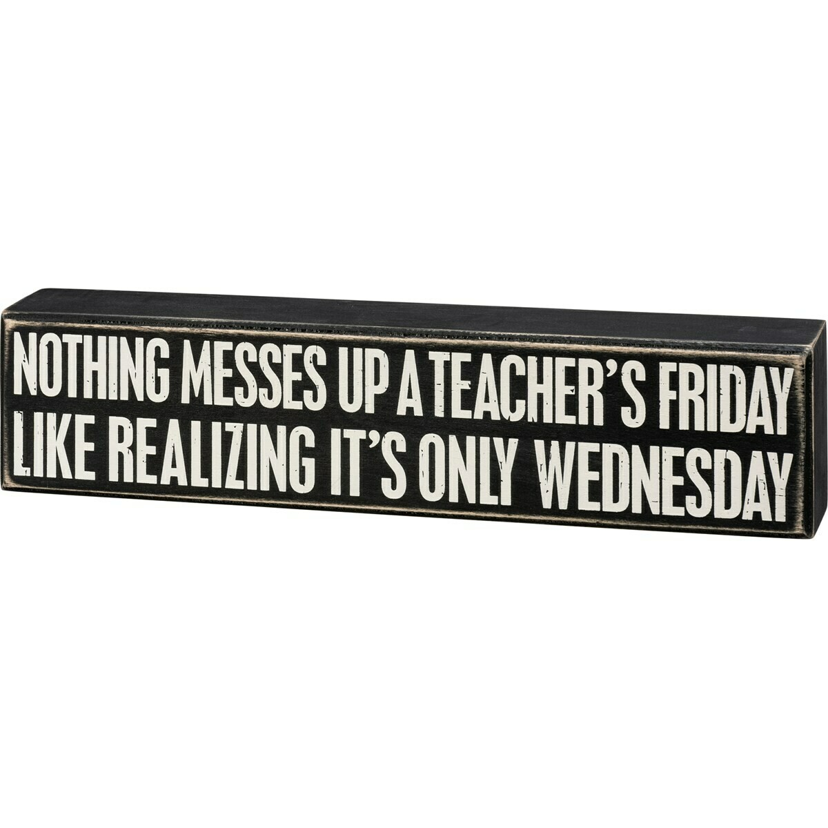 Only Wednesday Box Sign
