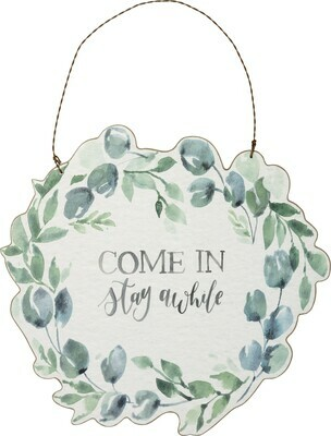 Stay Awhile Hanging Sign