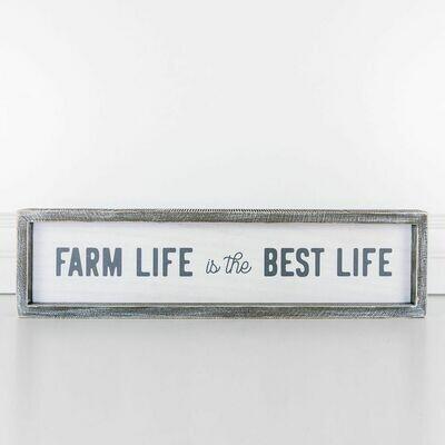 Farm Life Best Life Wood Framed Sign