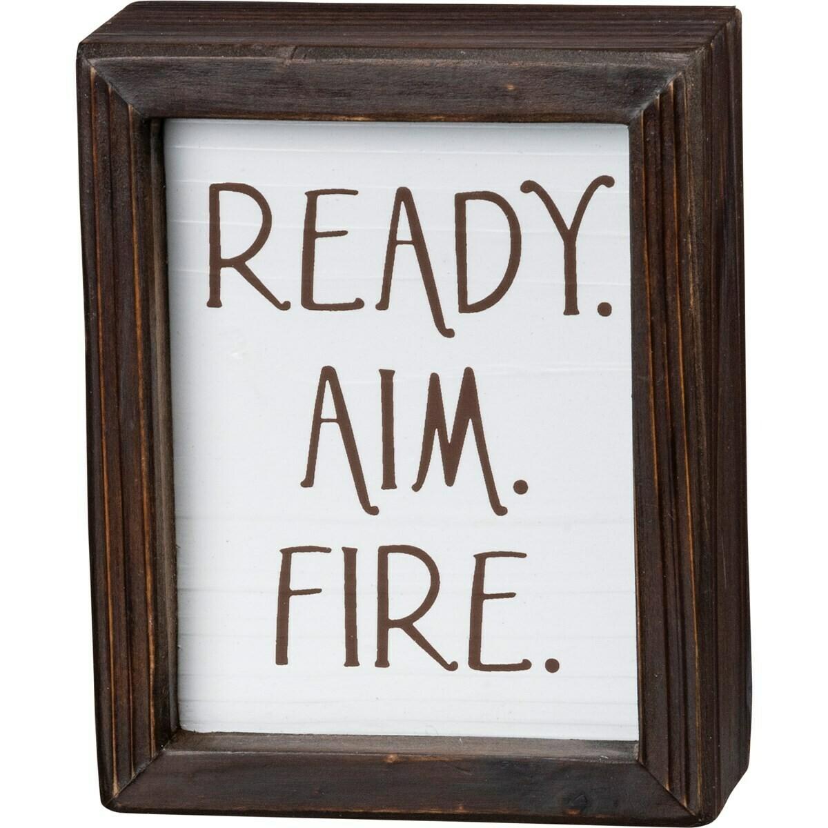 Ready Aim Fire Box Sign