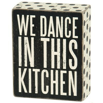 We Dance Box Sign
