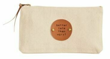 Better Late Canvas Pouch