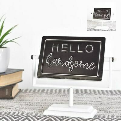 Hello Gorgeous Flip Sign