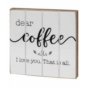 Dear Coffee Wood Block
