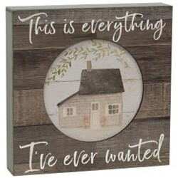 Everything Ever Wanted Box Sign