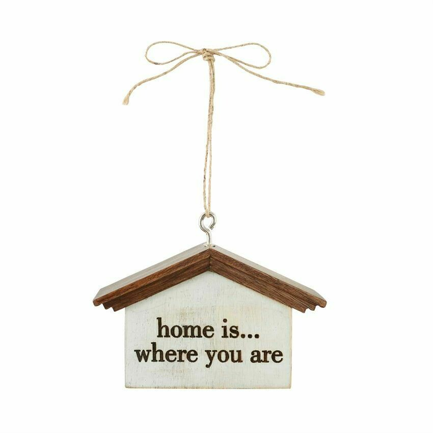 Home Is House Ornament