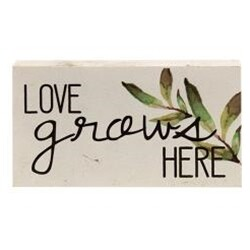 Love Grows Here Wood Block Sign