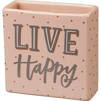Live Happy Square Vase