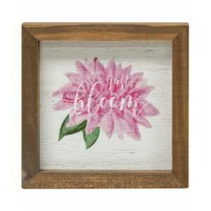 Just Bloom Framed Sign