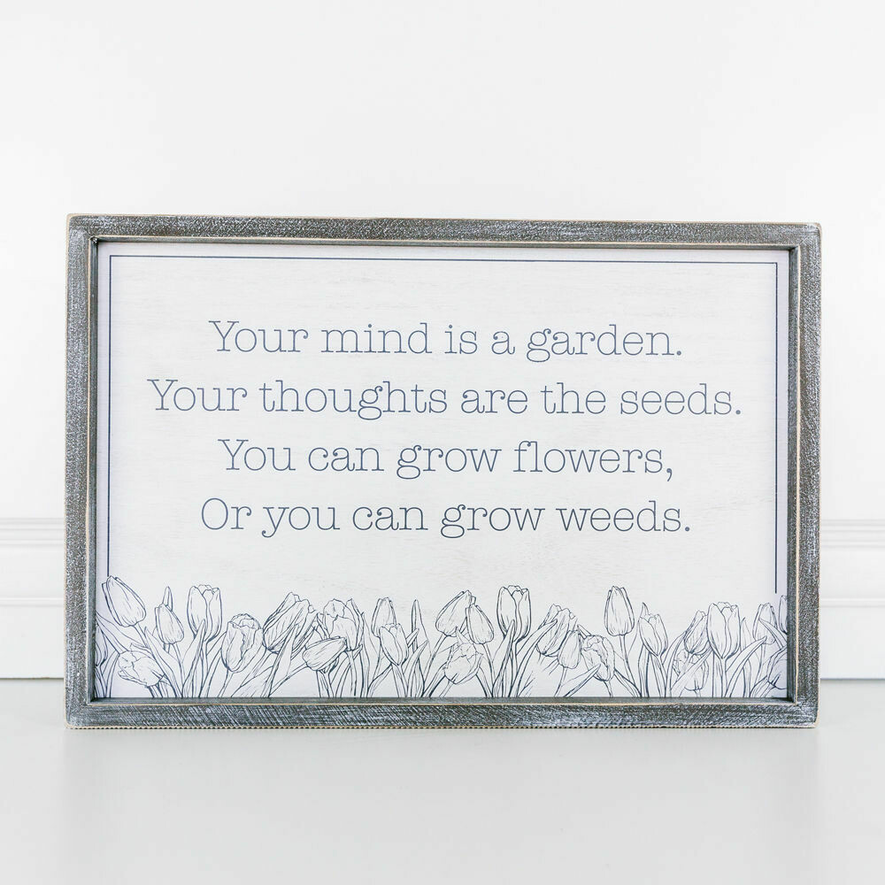 Seeds & Weeds Wood Sign
