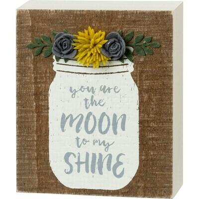 Moon to my Shine Wood Sign
