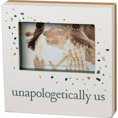 Unapologetically Us Box Frame