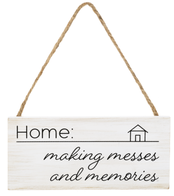 Messes & Memories Hanging Wooden Sign