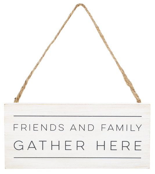 Gather Here Hanging Wooden Sign