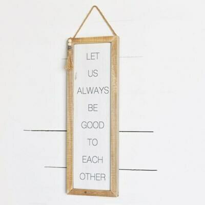 Let Us Always Hanging Sign
