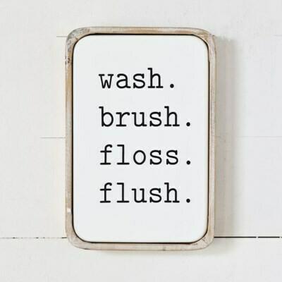 Wash Brush Floss Flush Framed Metal Sign