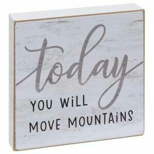 Move Mountains Block Sign