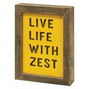 Live Life With Zest Frame