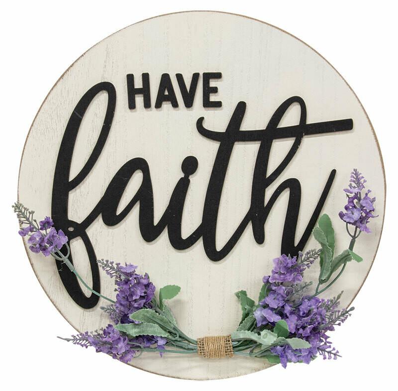 Have Faith Floral Sign