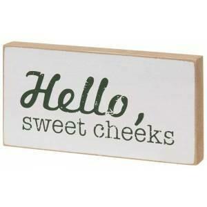 Sweet Cheeks Wood Block