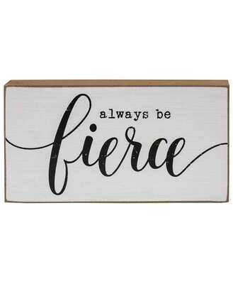 She is Fierce Wood Block