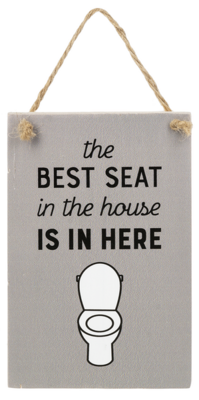 Best Seat Hanging Wood Sign