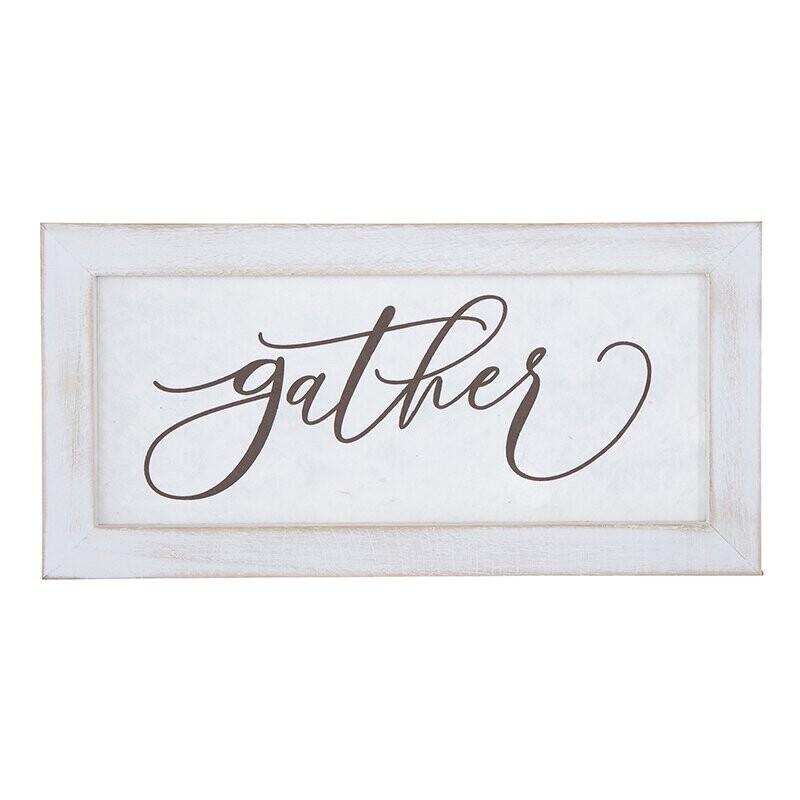 White Framed Gather Sign