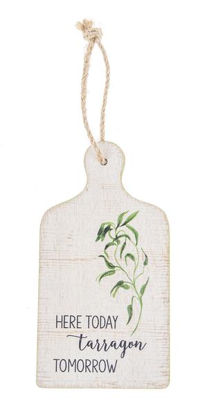 Tarragon Pun Hanging Wood Sign