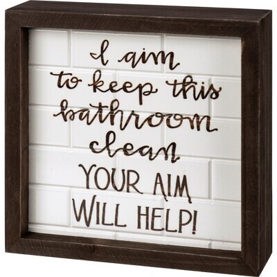 Aim Will Help Inset Box Sign