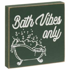 Bath Vibes Block Sign
