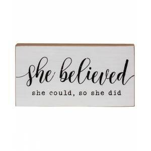 She Believed Block Sign